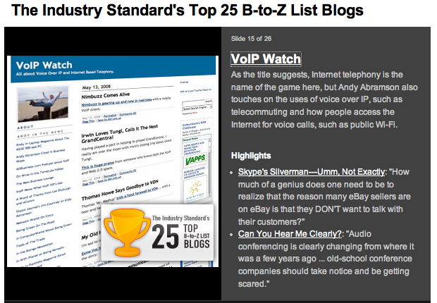 Industry Standard's list of top B-Z list blogs features VoIPWatch by Andy Abramson